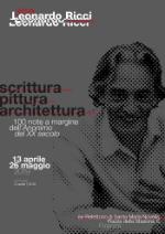 Leonardo Ricci 100, Scrittura, pittura e architettura, 100 note a margine dell'Anonimo del XX secolo, Firenze