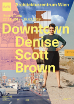 Downtown Denise Scott Brown, Vienna, Az W, Architekturzentrum Wien