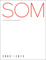 Sam Lubell, SOM, Works by Skidmore Owings & Merrill, 2009 to 2019, The Monacelli Press