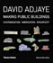 David Adjaye Making Public Buildings