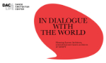 In dialogue with the world, Henning Larsen, Schmidt Hammer Lassen, DAC