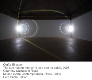 Olafur Eliasson, The Sun as no money, Castello di Rivoli, Torino, E luce fu