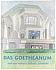 Hagen Biesantz, Arne Klingborg, Das Goetheanum, Der Bau-Impuls Rudolf Steiners