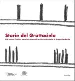 Storie del Grattacielo, I 60 anni del Pirellone tra cultura industriale e attività istituzionali di Regione Lombardia, Fondazione Pirelli