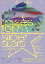 Houses for Superstars, Hyères, Villa Noailles, 2020