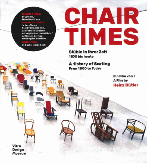 Heinz Bütler, Chair Times, A History of Seating, From 1800 to Today, Vitra Design Museum