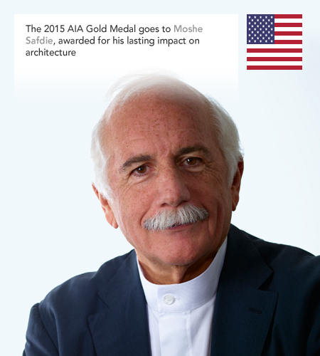 Moshe Safdie AIA Gold Medal 2015
