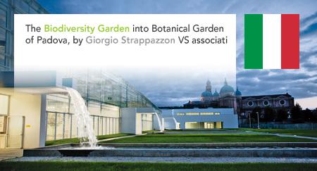 Orto Botanico di Padova Giardino della Biodiversità VS associati Giorgio Strappazzon