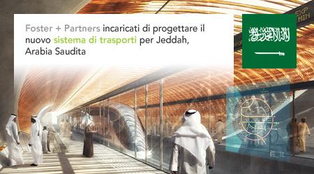 Foster + Partners Jeddah Metro Saudi Arabia