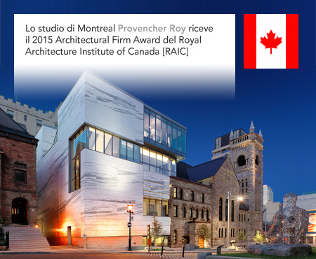 Provencer Roy Royal Architectural Institute of Canada 2015 Claire and Marc Bourgie Pavilion of Quebec and Canadian art Montreal