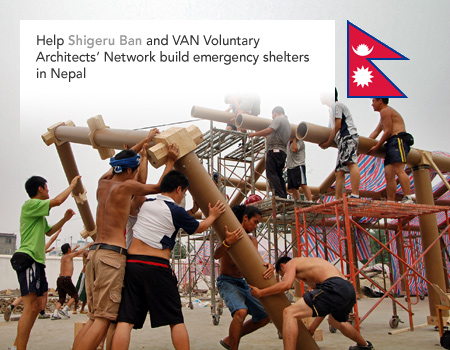 Shigeru Ban, VAN, Voluntary Architects' Network, Nepal earthquake, emergency disaster