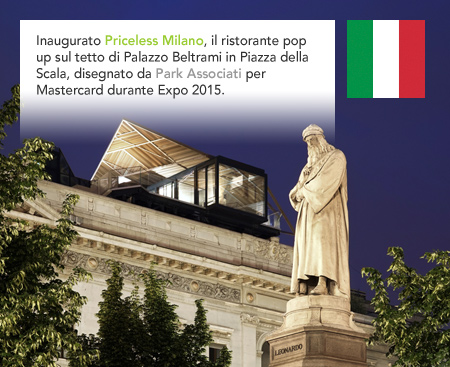 Park Associati, Priceless Milano, Mastercard, Expo 2015