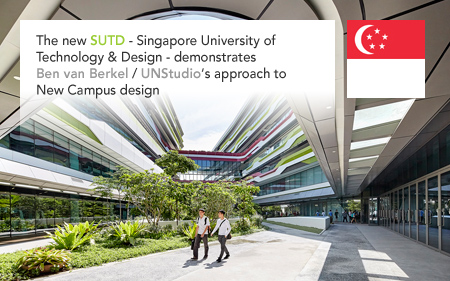 UNStudio, Ben van Berkel, Caroline Bos, SUTD, Singapore University Technology Design