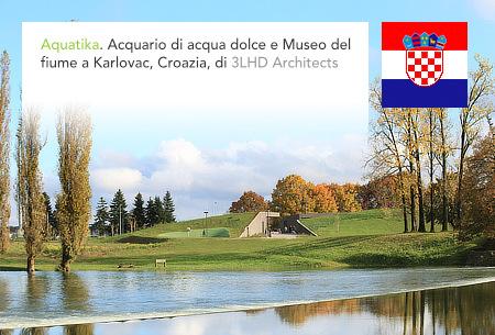 3LHD, Aquatika, Karlovac, Croatia, Freshwater Aquarium, River Museum, Palijan