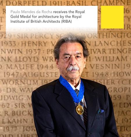 Paulo Mendes da Rocha, 2017 Royal Gold Medal, RIBA