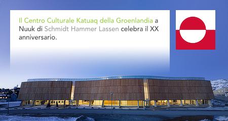Katuaq, Cultural Centre of Greenland, Schmidt Hammer Lassen, Nuuk, Greenland