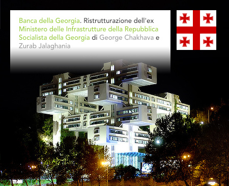 Bank of Georgia, Ministry of Highway Construction of the Georgian SSR, Tbilisi, George Chakhava, Zurab Jalaghania, El Lissitzky, Space of the City