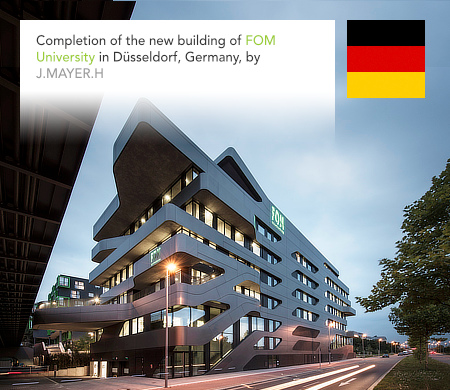 J. Mayer H., FOM University, Dusseldorf, Germany, Luetzow 7, Thomas & Boekamp, Starmans Architekturbuero