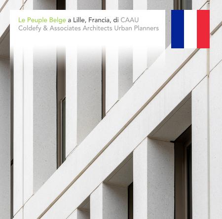 CAAU, Coldefy & Associates Architects Urban Planners, Le Peuple Belge, Lille, France, Thomas Coldefy, Isabel Van Haute