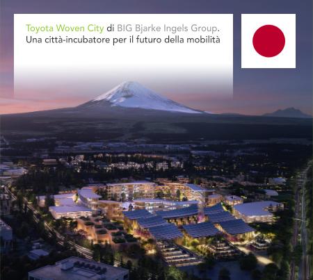 BIG, Bjarke Ingels Group, Toyota Woven City, Susono, Shizuoka, Japan