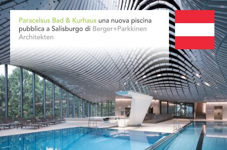 Paracelsus Bad & Kurhaus, Berger+Parkkinen, Salzburg, Austria, BauCon, idealice