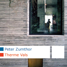 Peter Zumthor Therme Vals