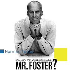 Lord Norman Foster, Foster + Partners